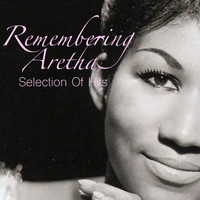 Aretha Franklin - Remembering Aretha: Selection Of Hits