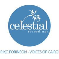 Riko Forinson - Voices of Cairo