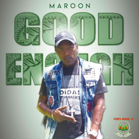 Maroon - Good Enough