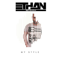 Ethan - My Style
