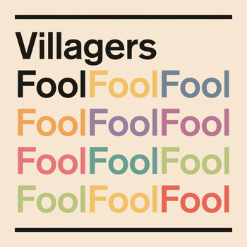 VILLAGERS - Fool