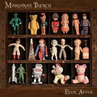 Marianas Trench - Ever After (Explicit)