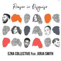 Ezra Collective - Reason in Disguise