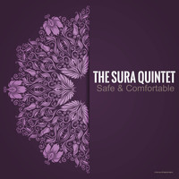The Sura Quintet - Safe & Comfortable