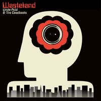 Uncle Acid and The Deadbeats - Wasteland (Explicit)