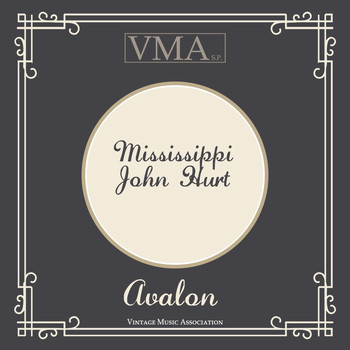 Mississippi John Hurt - Avalon