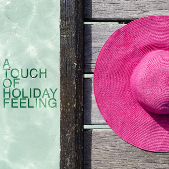 Various Artists - A Touch of Holiday Feeling