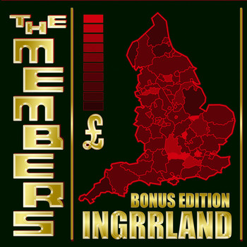The Members - Ingrrland Bonus Edition