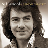 Neil Diamond - All-Time Greatest Hits (Deluxe)
