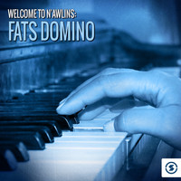 Fats Domino - Welcome to N'awlins: Fats Domino