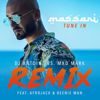 Massari - Tune In (DJ Antoine vs. Mad Mark Remix)