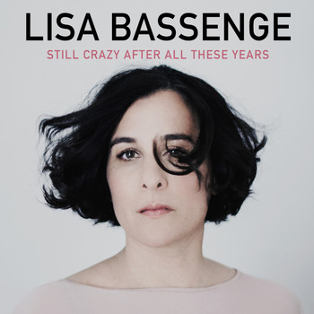Lisa Bassenge - Still Crazy After All These Years
