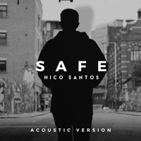 Nico Santos - Safe (Acoustic Version)