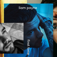 Liam Payne - First Time - EP