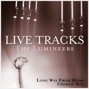 The Lumineers - Live Tracks