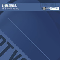 George Morel - Let's Groove (Melé Mix)