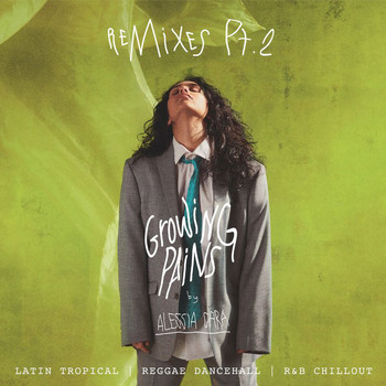 Alessia Cara - Growing Pains (Remixes Pt. 2)