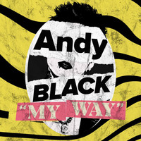 Andy Black - My Way