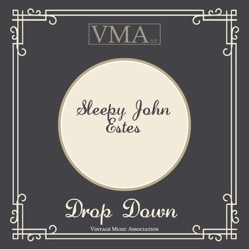 Sleepy John Estes - Drop Down