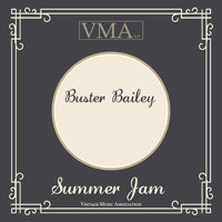 Buster Bailey - Summer Jam
