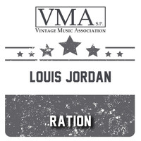 LOUIS JORDAN - Ration