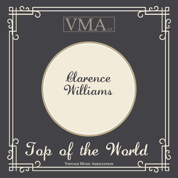 Clarence Williams - Top of the World