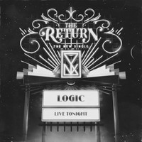 Logic - The Return (Explicit)