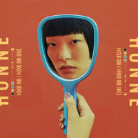 Honne - Love Me / Love Me Not (Explicit)