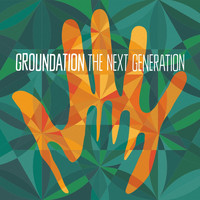 Groundation - My Shield