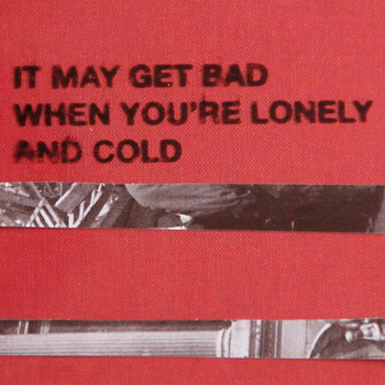 Generationals - It May Get Bad When You're Lonely and Cold