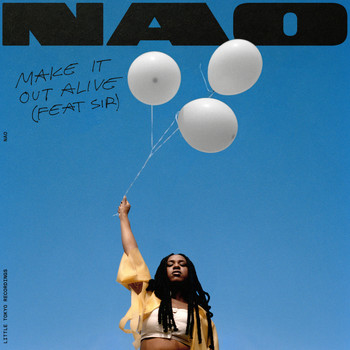 Nao feat. SiR - Make It Out Alive (Explicit)