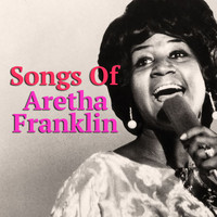 Aretha Franklin - Songs Of Aretha Franklin