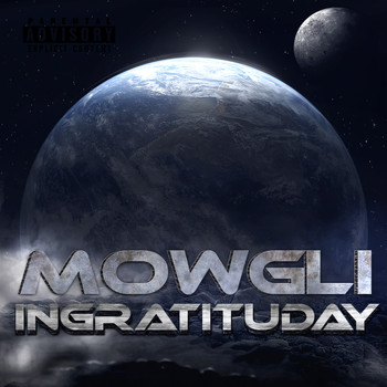 mowgli - Ingratituday