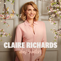 Claire Richards - Deep Waters