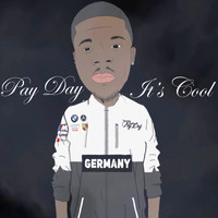 Pay Day - It's Cool (Explicit)