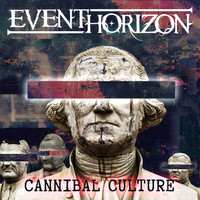 Event Horizon - Cannibal Culture