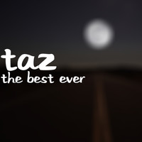 Taz - The Best Ever