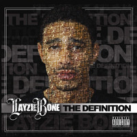 Layzie Bone - The Definition (Explicit)