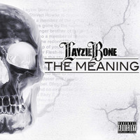 Layzie Bone - The Meaning (Explicit)