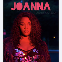 Joanna - Forever Your Lady