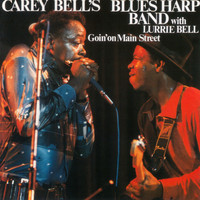 Carey Bell's Blues Harp Band - Goin' on Main Street