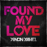Yinon Yahel - Found My Love