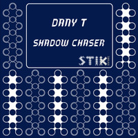 Dany T - Shadow Chaser