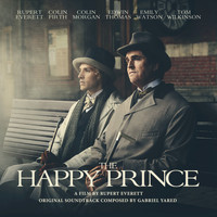 Gabriel Yared - The Happy Prince (Original Motion Picture Soundtrack)