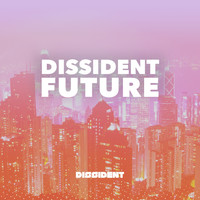 Various Artists - Dissident Future