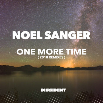 Noel Sanger - One More Time (2018 Remixes)
