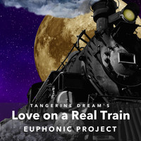 Euphonic Project - Love on a Real Train