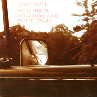 Sonic Youth - Live at the Continental Club (Live / 1986)