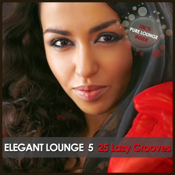 Various Artists - Elegant Lounge 5 - 25 Lazy Grooves