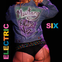 Electric Six - Mustang (Explicit)